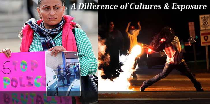 Salinas CA vs Ferguson MO, a difference between cultures and exposure