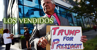 Los Vendidos: Who The Hell Are Those 'Latinos for Trump'?